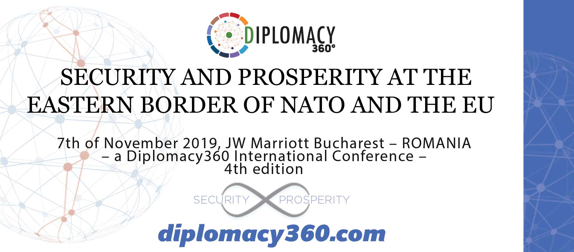 Diplomacy 360 SECURITY AND PROSPERITY AT THE EASTERN BORDER OF NATO AND THE EU bucharest romania